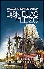 DON BLAS DE LEZO. BIOGRAFÍA DE UN MARINO ESPAÑOL