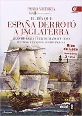 EL DÍA QUE ESPAÑA DERROTÓ A INGLATERRA. BLAS DE LEZO