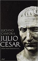 Julio César. Un dictador democrático